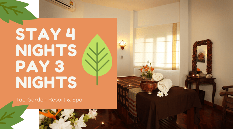 Stay 4 nights pay three nights Tao Garden